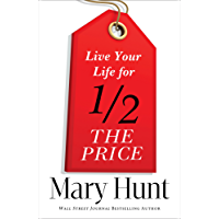 Live Your Life for Half the Price (English Edition)