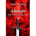 Aluran: Uma História Esquecida
