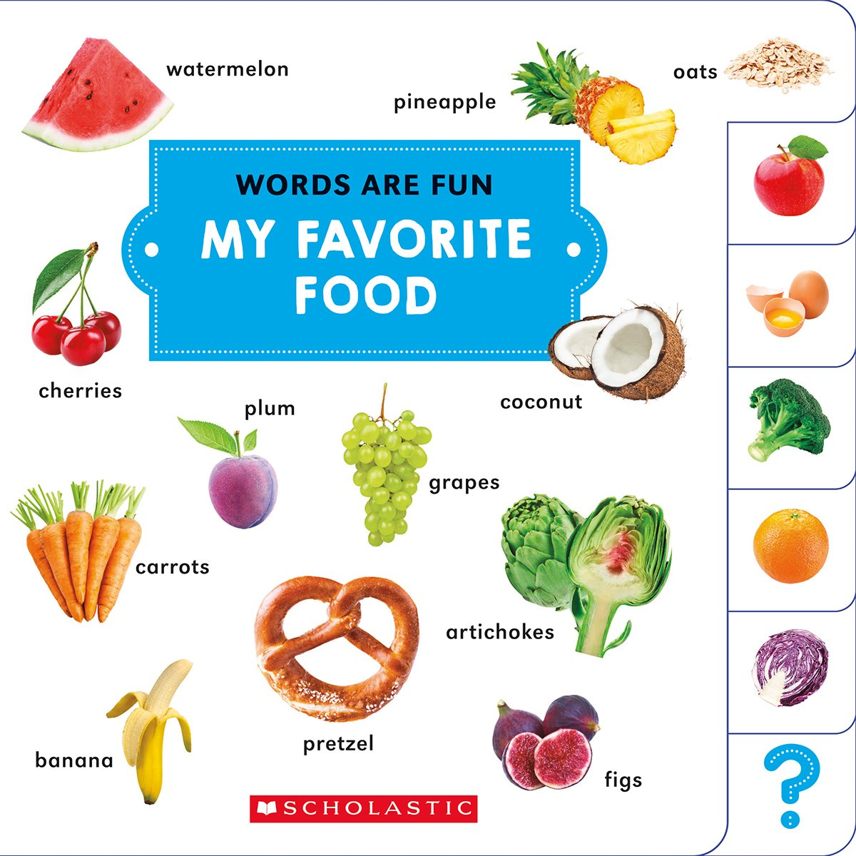 My Favorite Food (Words Are Fun): Scholastic: 9780531237236