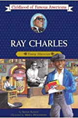 Ray Charles: Young Musician (Childhood of Famous Americans) Kindle Edition