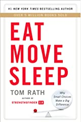 Eat Move Sleep: How Small Choices Lead to Big Changes Hardcover