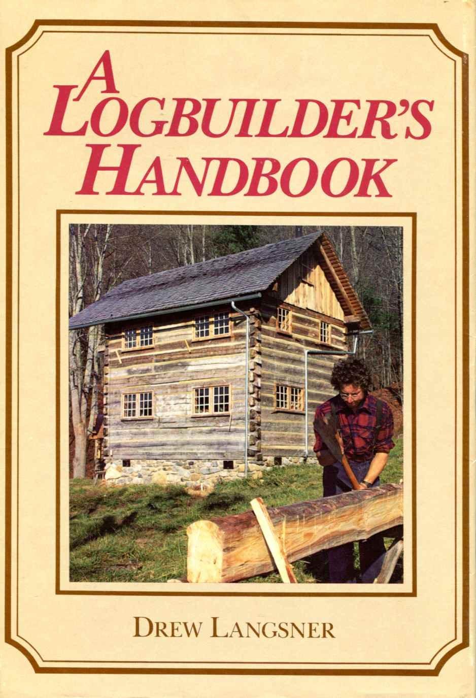 a-logbuilder-s-handbook