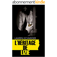 L'HERITAGE DE LIZIE: Thriller