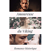 Amoureuse du Viking (French Edition)