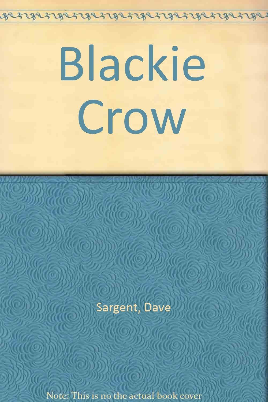 Read Online Blackie Crow ebook