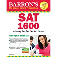 Barron's SAT 1600, 6th Edition: with Bonus Online Tests: Aiming for the Perfect Score