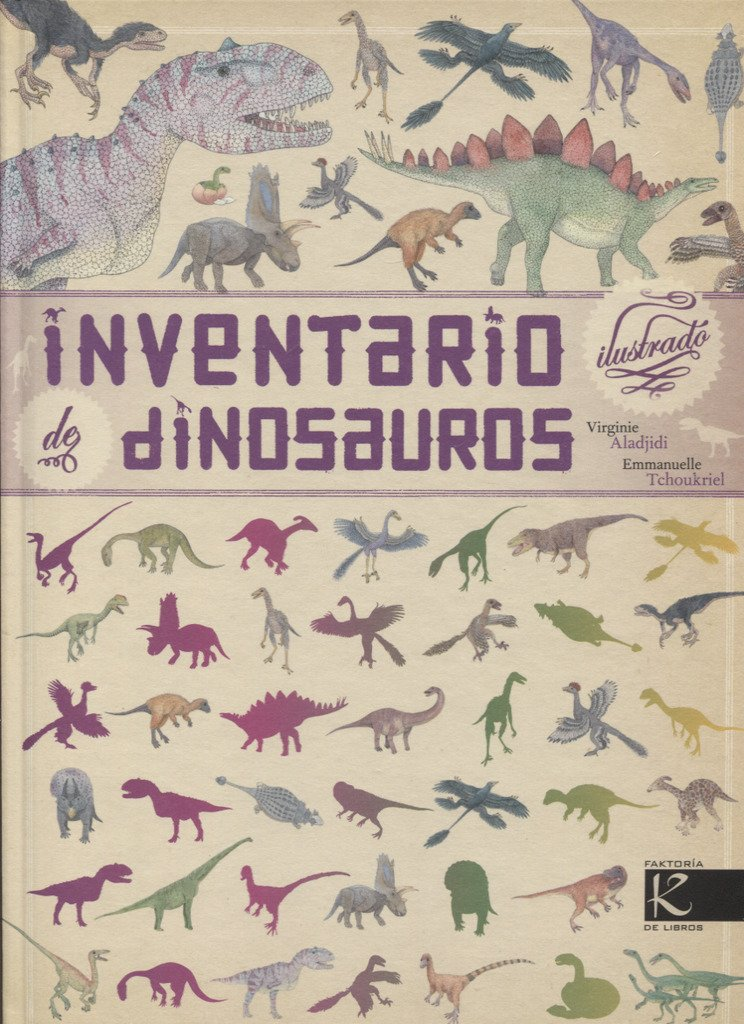 Inventario ilustrado de dinosaurios (Ciencia): Amazon.es: Aladjidi ...