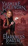 Darkness Raging (An Otherworld Novel)
