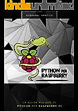 Python per Raspberry: La guida all'uso di Python per Raspberry Pi