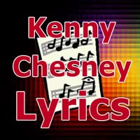 Lyrics for Kenny Chesney