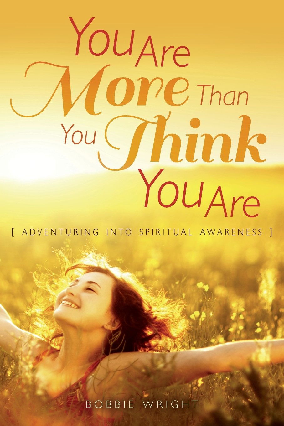 Download You Are More Than You Think You Are: Adventuring into Spiritual Awareness pdf epub