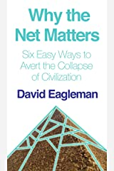 Why the Net Matters Kindle Edition