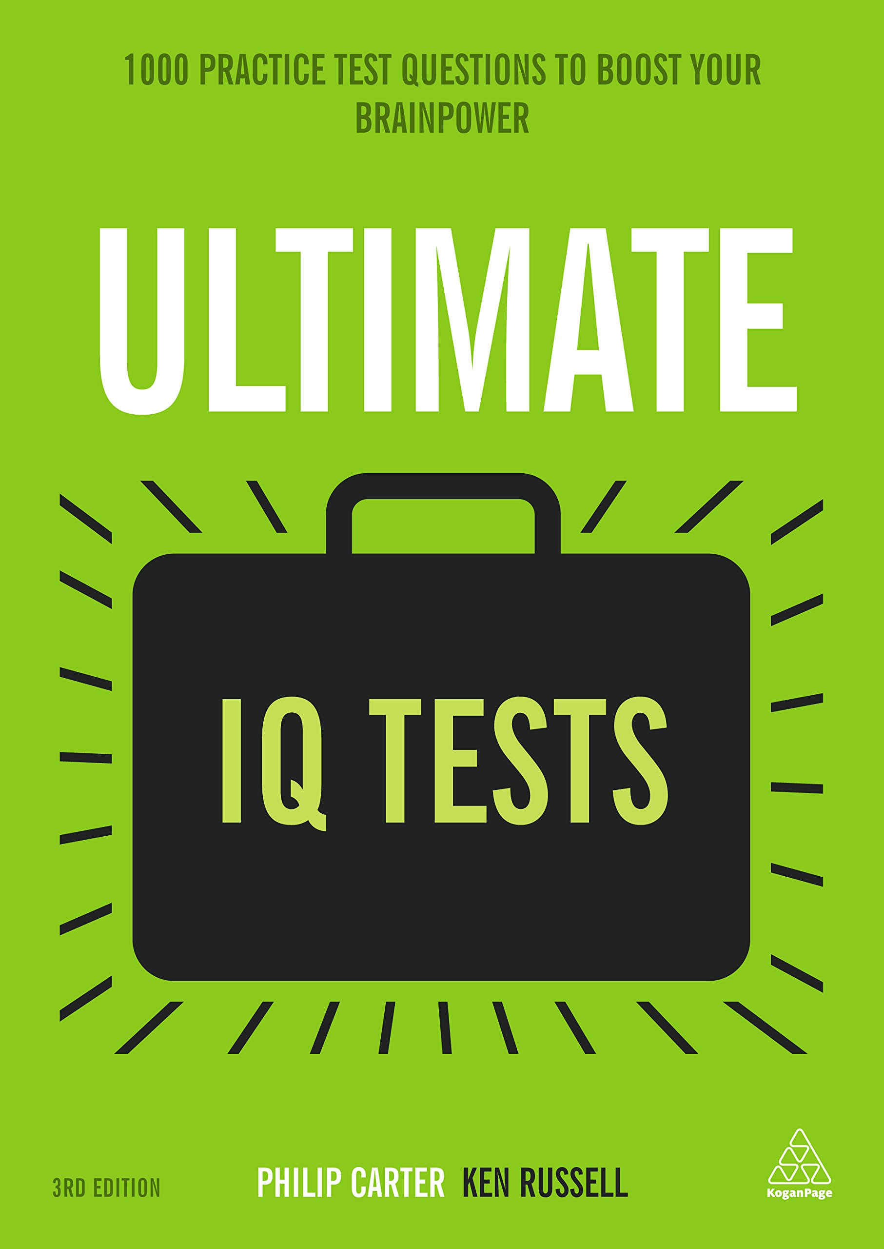 Ultimate IQ Tests  1000 Practice Test Questions To Boost Your Brainpower  Ultimate Series   English Edition