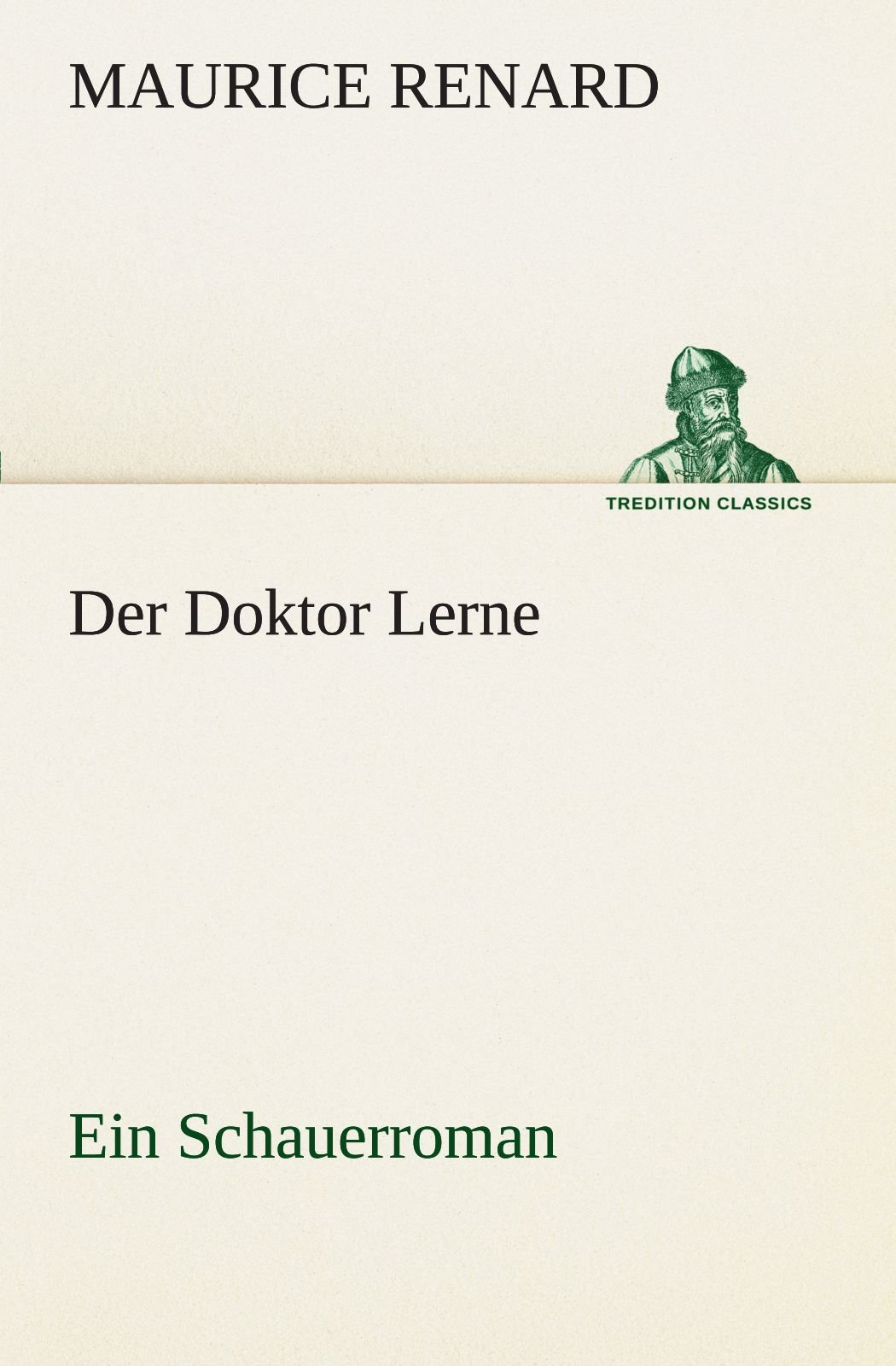 Download Der Doktor Lerne: Ein Schauerroman (TREDITION CLASSICS) (German Edition) ebook
