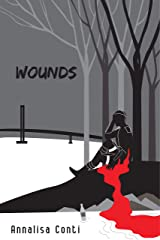 Wounds (Superhero Stories: The W Series Book 12) Kindle Edition