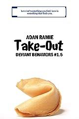 Take-Out: Deviant Behaviors #1.5 Kindle Edition