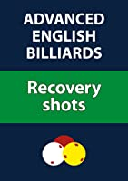 Advanced English Billiards: Recovery Shots