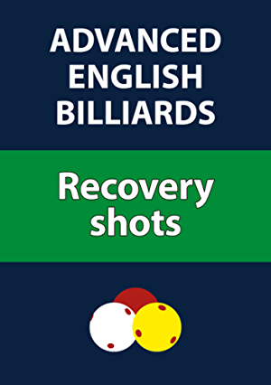 Advanced English Billiards: Recovery shots