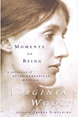 Moments of Being Paperback