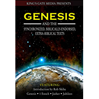Genesis and the Synchronized, Biblically Endorsed, Extra-Biblical Texts