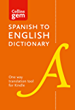 Collins Spanish to English (One Way) Dictionary Gem Edition: A portable, up-to-date Spanish dictionary (Collins Gem) (Spanish Edition)
