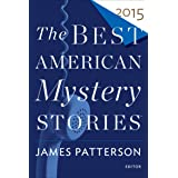The Best American Mystery Stories 2015 (The Best American Series)