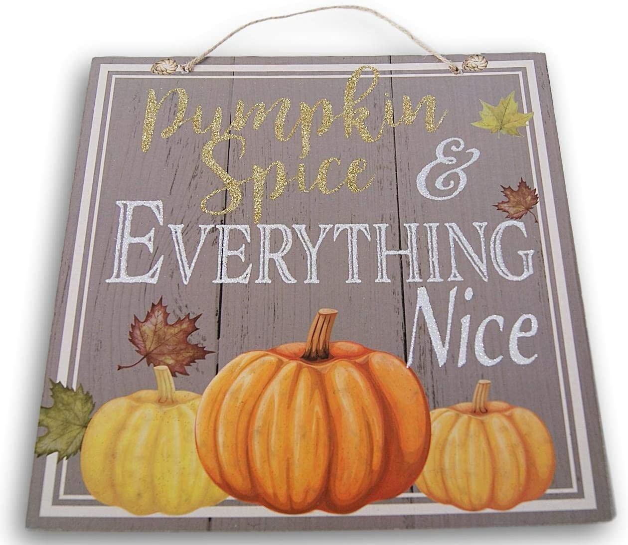 Autumn Decor Glittery ''Pumpkin Spice & Everything Nice'' Plaque Sign - 11 x 11 Inches