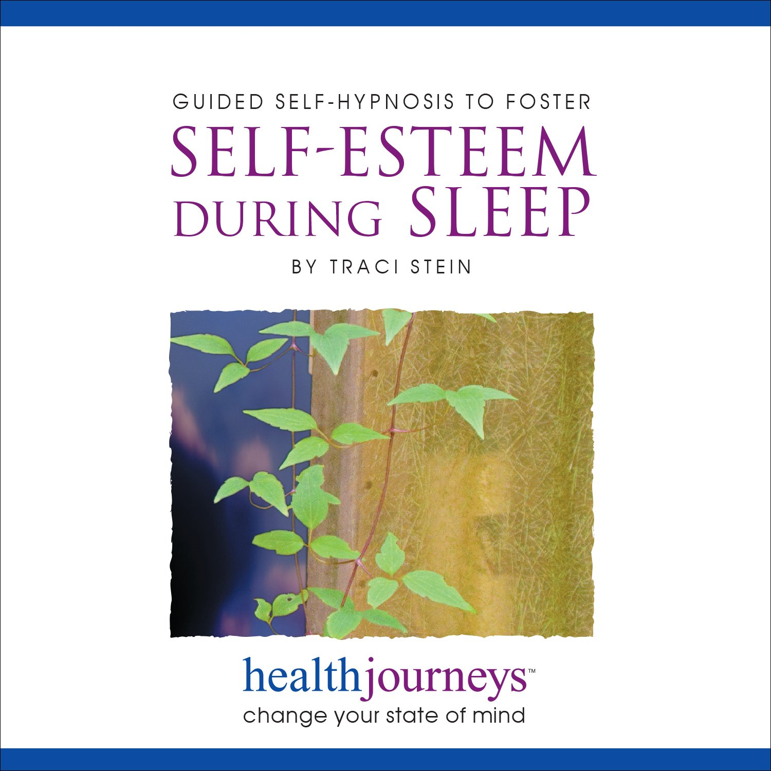 Guided Self Hypnosis to Foster Self-Esteem During Sleep, Meditations to Foster Self Worth, State of the Art Hypnotic Techniques to Foster a Stronger, More Confident Sense of Self During Deep, Restorative Sleep, Improve Self Esteem and Self Worth with Heal