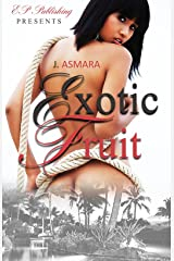 Exotic Fruit: (Short Story) Kindle Edition