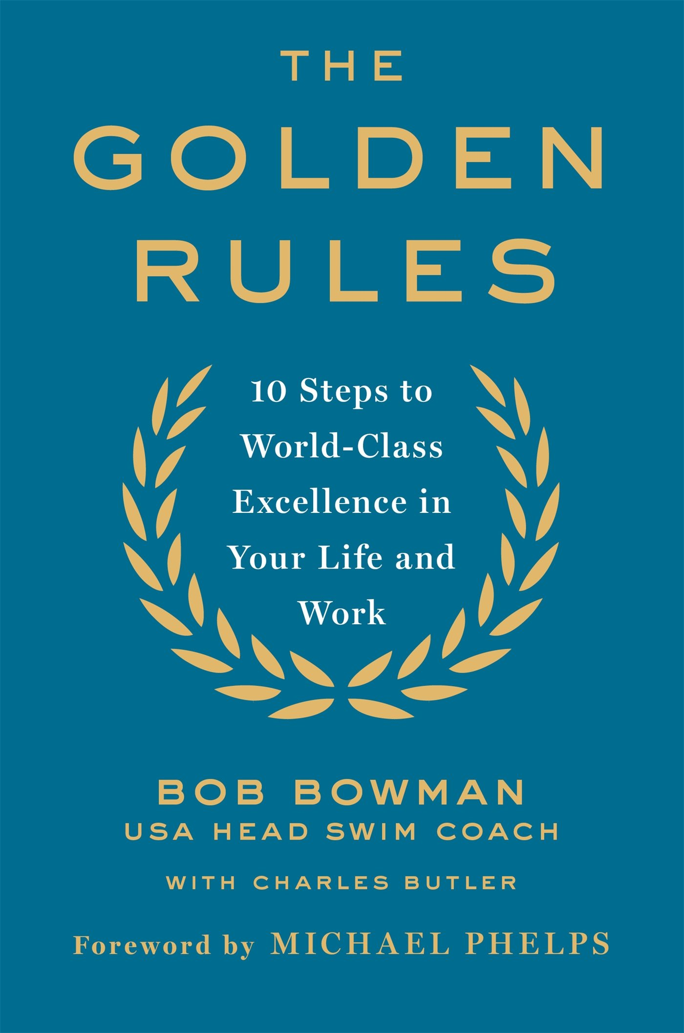 the golden rules bob bowman review