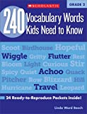 240 Vocabulary Words Kids Need to Know: Grade 2: 24 Ready-to-reproduce Packets That Make Vocabulary Building Fun & Effective (Teaching Resources)