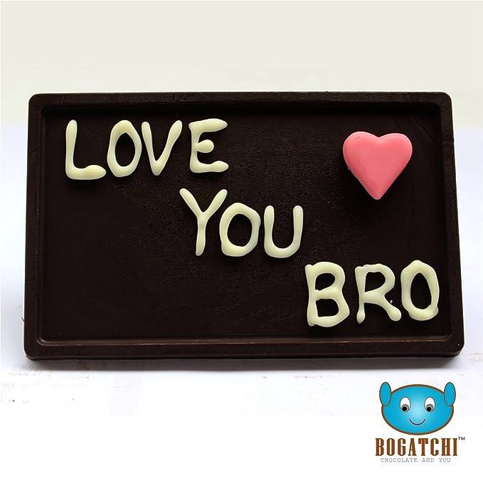 Bogatchi Love You Bro Dark Chocolate 70 Gms Amazonin Grocery