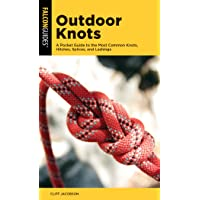 Outdoor Knots: A Pocket Guide to the Most Common Knots, Hitches, Splices, and Lashings