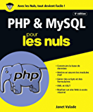 PHP et MySQL pour les Nuls grand format, 6e édition