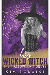 His Wicked Witch (The Halloween Honeys) Paperback