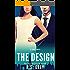 The Design (English Edition)