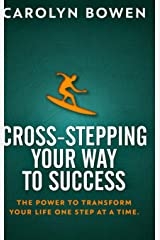 Cross-Stepping Your Way To Success: Clear Print Hardcover Edition Hardcover