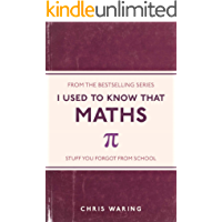 I Used to Know That: Maths