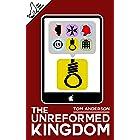 The Unreformed Kingdom