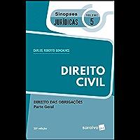 Coleção Sinopses Jurídicas  -Direito Civil - Direito das Obrigações - Parte Geral - v. 5