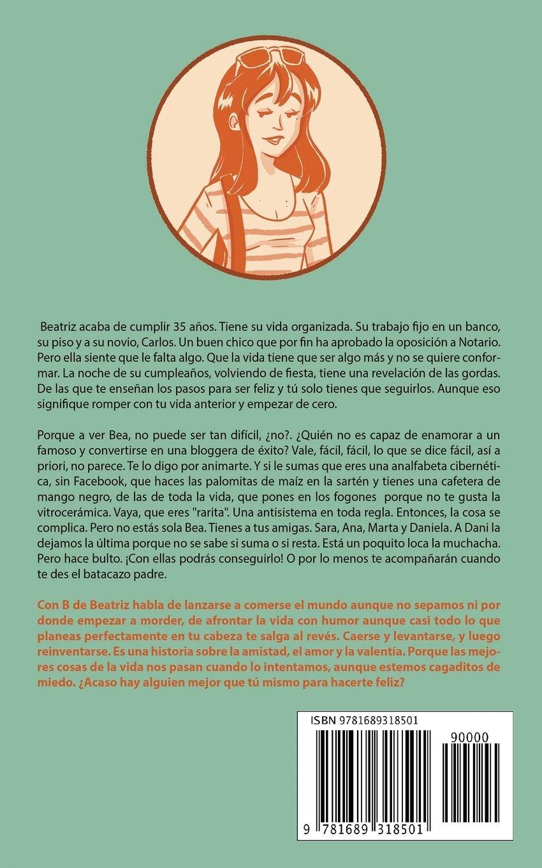 Con B de Beatriz: Amazon.es: Begoña Salvador Ros: Libros