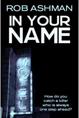 In Your Name (The Mechanic Trilogy Book 2) Kindle Edition