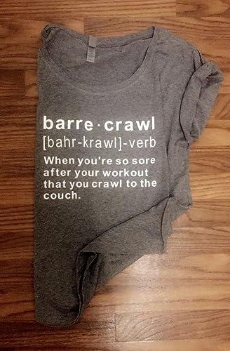Amazon com: Barre Crawl T-Shirt: Handmade