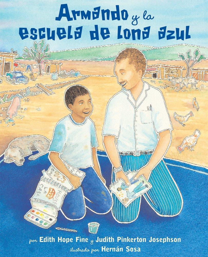 Read Online Armando y la escuela de lona azul (Spanish Edition) pdf