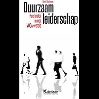 Duurzaam leiderschap: Hoe leiden in een VUCA-wereld