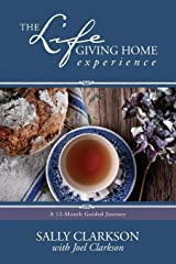 The Lifegiving Home Experience: A 12-Month Guided Journey Paperback