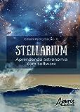 Stellarium: Aprendendo Astronomia com Software