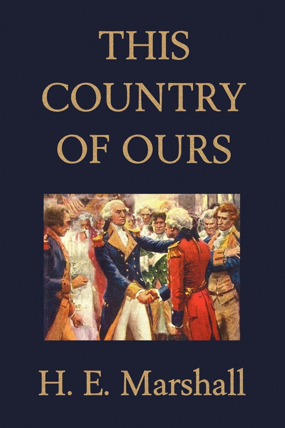 This Country of Ours (Yesterday's Classics)