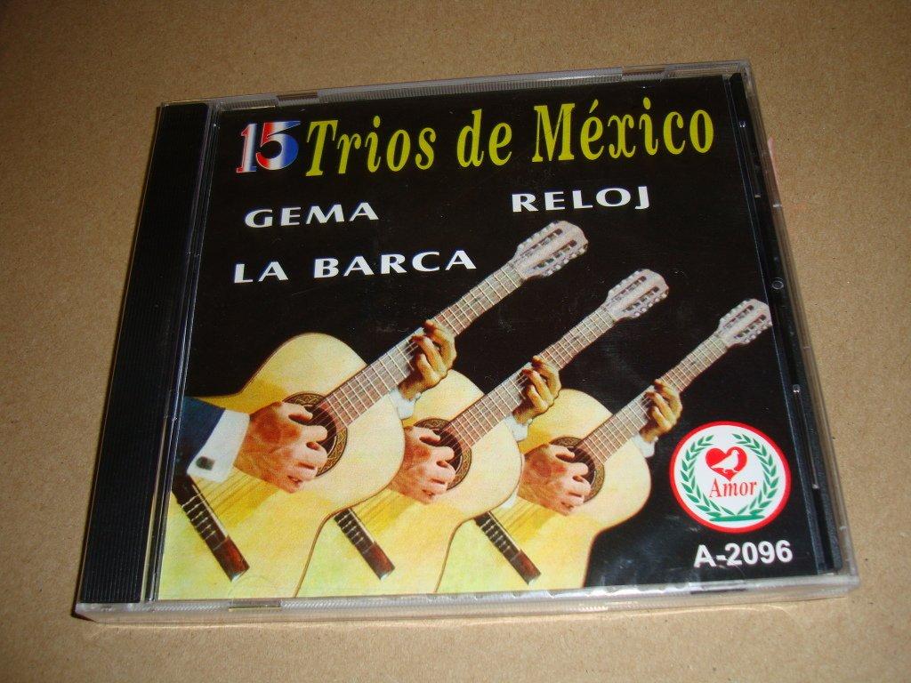 LOS DANDYS, LOS TRES CABALLEROS, LOS MONTEJO, LOS JAIBOS - 15 Trios De Mexico (Audio Cd 2008) - Amazon.com Music