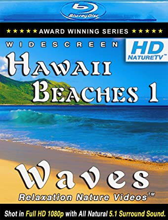 Amazon com: Hawaii Beaches 1 / Waves Relaxation Nature Videos [Blu